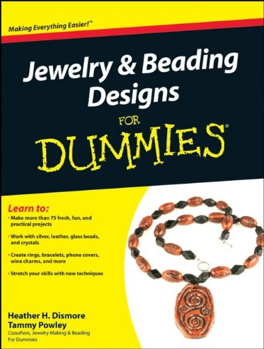 Jewelry and Beading Designs For Dummies by For Dummies