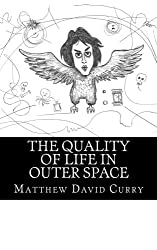The Quality of Life in Outer Space (2017)