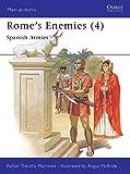 Rome's Enemies (4) : Spanish Armies 218-19 BC (Men at Arms Series, 180)