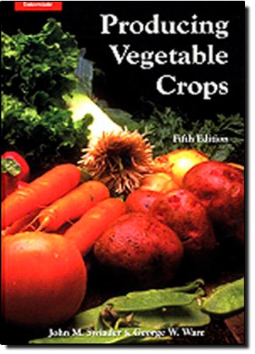 Producing Vegetable Crops (5th Edition)