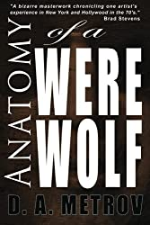 Anatomy of a Werewolf: A Classic Tale of Madness, Tragedy, and Triumph