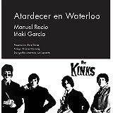 Atardecer en Waterloo (Serie Historia)