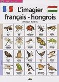 L'imagier français-hongrois : 225 mots illustrés