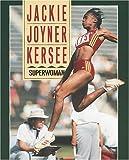 Jackie Joyner-Kersee, Margaret J. Goldstein and Jennifer Larson, 0822596539