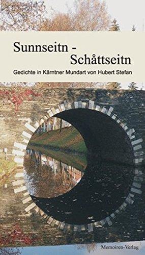 Sunnseitn Schattseitn Gedichte In Kärntner Mundart