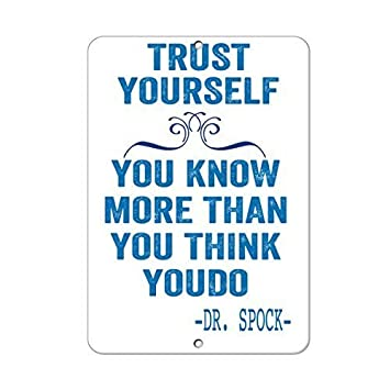 Amazoncom Feddiy Trust Yourself You Know More Than You Think Youdo