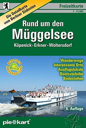 rund-um-den-mggelsee-1-15-000-freizeitkarte-detailkarte-vom-berliner-sdosten-naherholungsgebiet-kpenick-erkner-woltersdorf-mit-bootsverleihen-badestellen-u-v-m