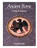 Ancient Rome: Using Evidence: Using the Evidence