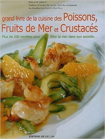 Téléchargement Grand livre de la Cuisine des poissons, fruits de mer et crustacés pdf, epub