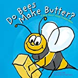 Do Bees Make Butter?, Michael Dahl, 1404802886