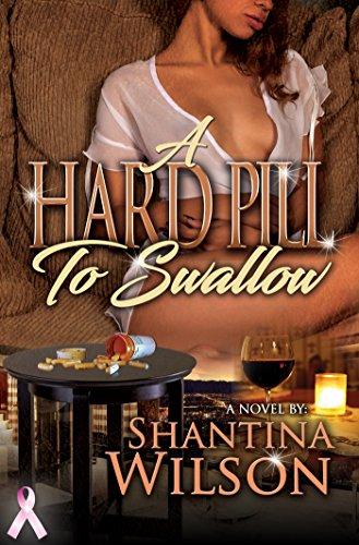 A Hard Pill to Swallow by [Wilson, Shantina]