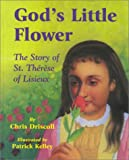 img - for God's Little Flower : The Story of St. Therese of Lisieux book / textbook / text book