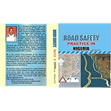 Road Safety Practice in Nigeria