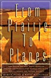 From Prairie to Planes, Darwin Payne and Kathy Fitzpatrick, 1893451003
