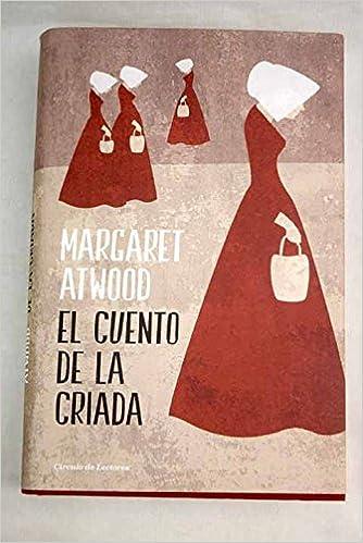 El cuento de la criada: Amazon.es: Atwood, Margaret: Libros