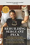 img - for Rebuilding Sergeant Peck: How I Put Body and Soul Back Together After Afghanistan book / textbook / text book
