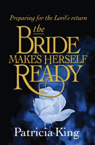 The Bride Makes Herself Ready: Preparing for the Lords Return