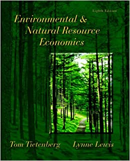 Environmental And Natural Resource Economics Tietenberg Th Edition
