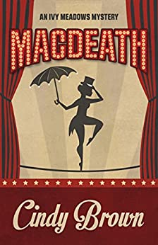 Macdeath (An Ivy Meadows Mystery Book 1) by [Brown, Cindy]