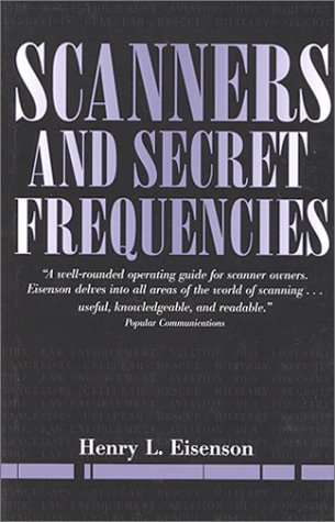 Scanners and Secret Frequencies (Electronic Underground Series)