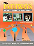 NSTA Pathways to the Science Standards : Guidelines for Moving the Vision into Practice, Elementary School Edition, Lawrence F. Lowry, 0873551613
