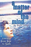 A Matter of the Mind, Linda Lange, 1463562802