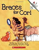 img - for Braces for Cori (Rookie Reader Verb Endings) book / textbook / text book