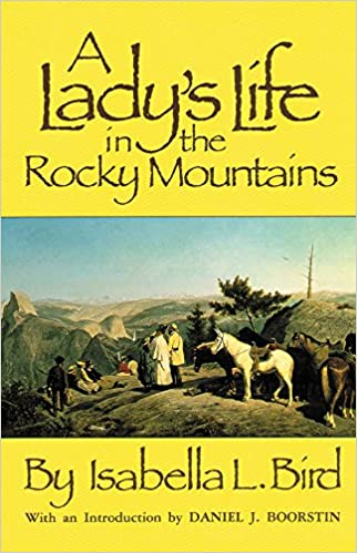 Image result for a lady's life in the rocky mountains