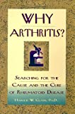 Why Arthritis?, Harold W. Clark, 093641751X