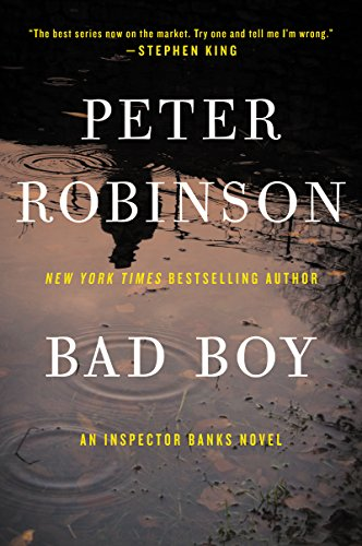 Bad Boy: An Inspector Banks Novel (Inspector Banks series Book 19)
