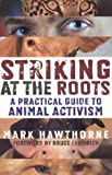 Striking at the Roots, Mark Hawthorne, 1846940915