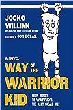 [By Jocko Willink ] Way of the Warrior Kid (Hardcover)【2018】 by Jocko Willink (Author) (Hardcover)