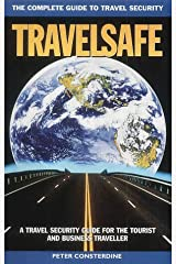 Travelsafe: The Complete Guide to Travel Security