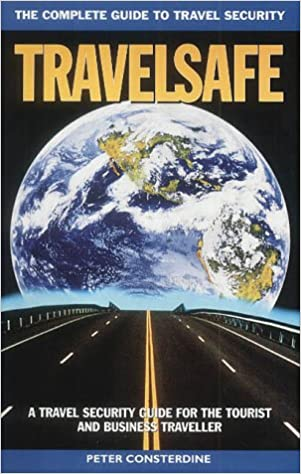 Book Travelsafe: The Complete Guide to Travel Security