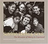 Saving Body and Soul: The Mission of Mary Jo Copeland