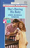 img - for She'S Having His Baby (Accidental Dads) book / textbook / text book