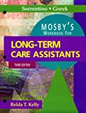 Mosby's Workbook for Long-Term Care Assistants, Kelly, Relda, 0323007082