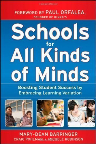 Schools for All Kinds of Minds: Boosting Student Success by Embracing Learning Variation by Barringer, Mary-Dean Published by Jossey-Bass 1st (first) edition (2010) Hardcover