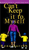 Can't Keep It to Myself, Rene Parson, 1883928419