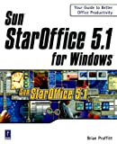 Sun StarOffice 5.1 for Windows, Brian Proffitt, 0761526935
