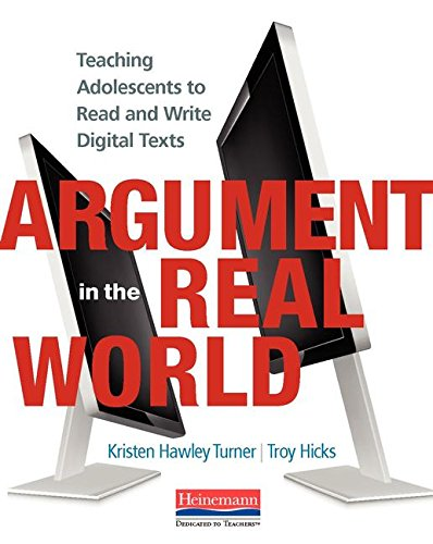 325086753 - Argument in the Real World: Teaching Adolescents to Read and Write Digital Texts