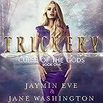 Trickery: Curse of the Gods, Book 1 | Jaymin Eve,Jane Washington