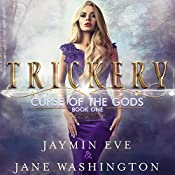 Trickery: Curse of the Gods, Book 1 | Jane Washington, Jaymin Eve