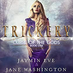 Trickery Curse of the Gods by Jane Washington and Jaymin Eve. A Fantasy Reverse Harem.