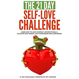 The 21-Day Self-Love Challenge Audiobook