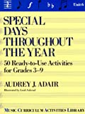 Special Days Throughout the Year, Audrey J. Adair-Hauser, 013826421X