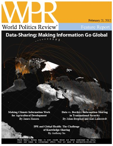 Data-Sharing: Making Information Go Global (World Politics Review Features)