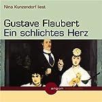 Ein schlichtes Herz | Gustave Flaubert