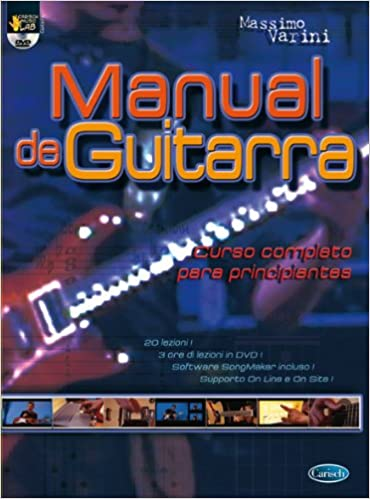 Manual de Guitarra. Curso completo para principiantes Carisch Music Lab Spagna: Amazon.es: Massimo Varini, Guitar: Libros