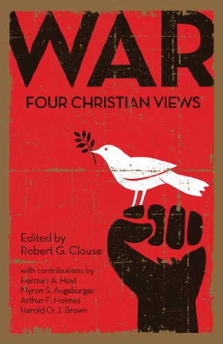 War: Four Christian Views (The Meaning Of The Millennium Four Views)